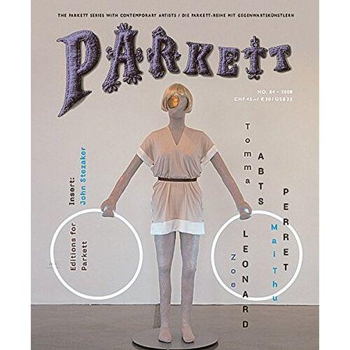 Parkett Verlag AG - Parkett Nr. 84: Tomma Abts/Zoe Leonard/Mai-Thu Perret - Preis vom 10.05.2021 04:48:42 h