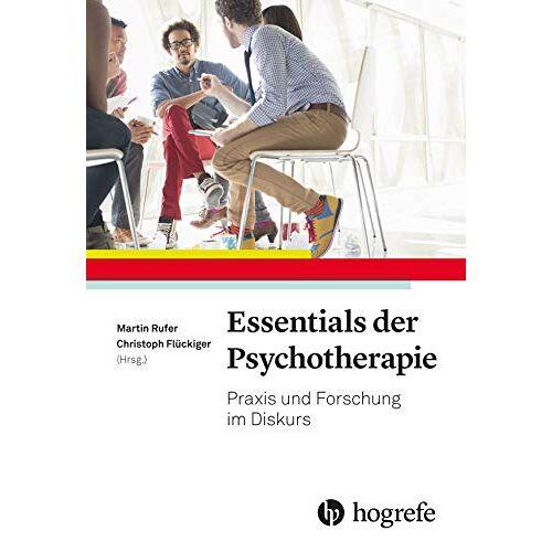 Christoph Flückiger - Essentials der Psychotherapie: Praxis und Forschung im Diskurs - Preis vom 11.05.2021 04:49:30 h
