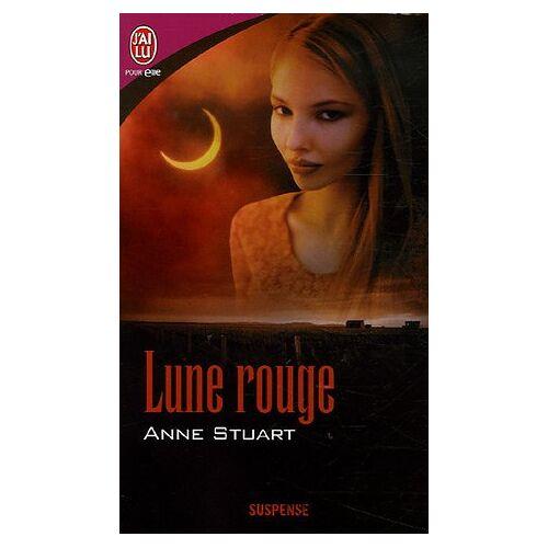 Anne Stuart - Lune rouge - Preis vom 18.10.2020 04:52:00 h
