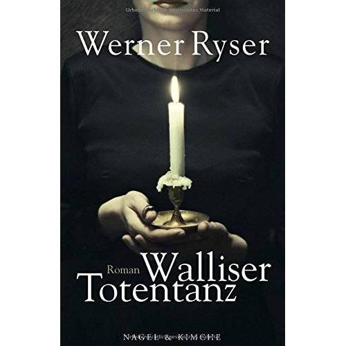 Werner Ryser - Walliser Totentanz: Roman - Preis vom 16.04.2021 04:54:32 h