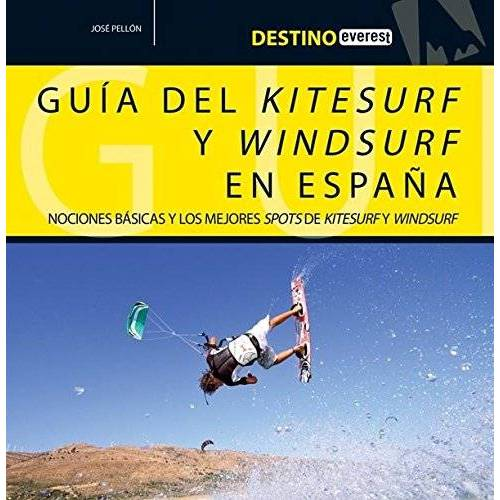 Pellón José - GUIA DEL KITESURF Y WINDSURF EN ESPA¥A (Destino) - Preis vom 13.05.2021 04:51:36 h