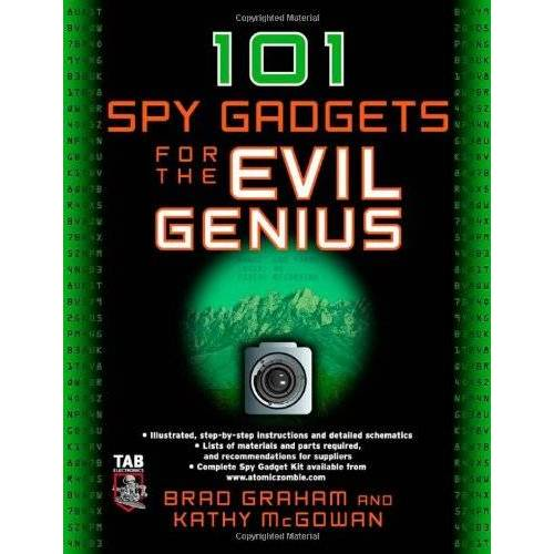 Brad Graham - 101 Spy Gadgets for the Evil Genius - Preis vom 06.09.2020 04:54:28 h