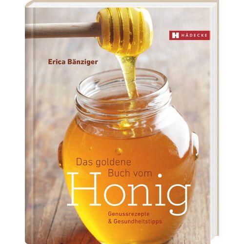 Erica Bänziger - Das Goldene Buch vom Honig - Preis vom 06.05.2021 04:54:26 h