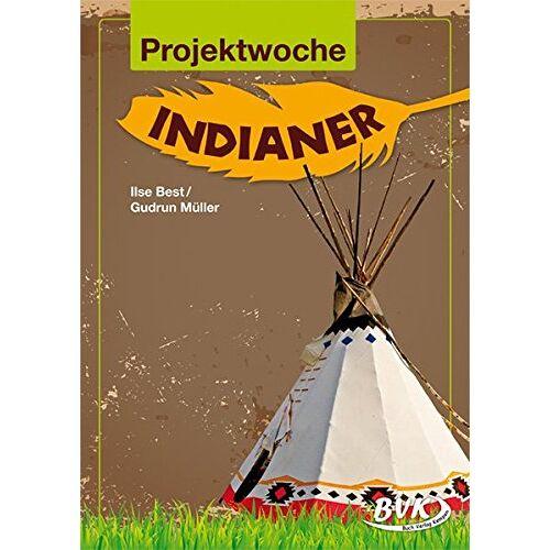 Ilse Best - Projektwoche: Indianer - Preis vom 07.09.2020 04:53:03 h