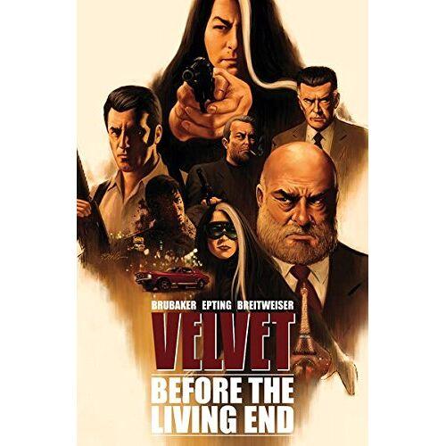 Ed Brubaker - Velvet - Band 1: Before the Living End - Preis vom 14.04.2021 04:53:30 h