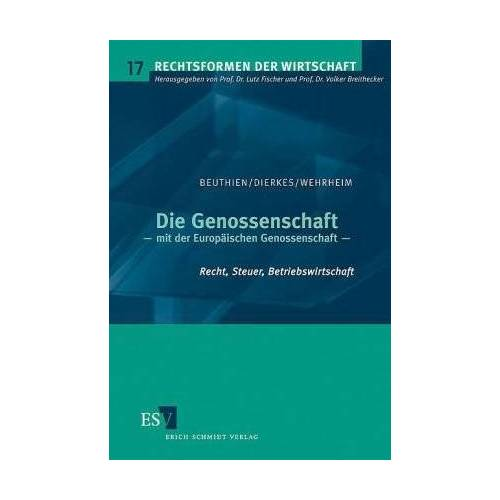 Volker Beuthien - Die Genossenschaft: - mit der Europäischen Genossenschaft Recht, Steuer, Betriebswirtschaft - Preis vom 10.05.2021 04:48:42 h