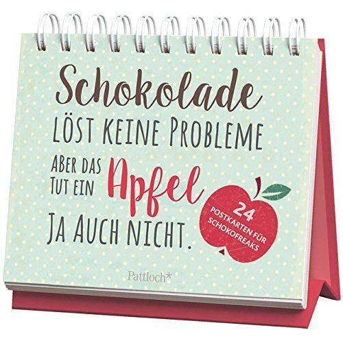 - Schokolade löst keine Probleme, aber das tut ein Apfel ja auch nicht: 24 Postkarten für Schokoholics - Preis vom 13.04.2021 04:49:48 h