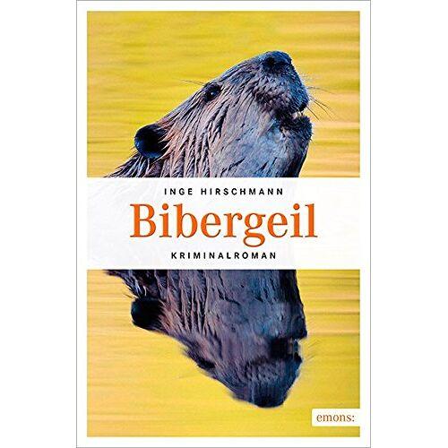 Inge Hirschmann - Bibergeil - Preis vom 23.02.2021 06:05:19 h