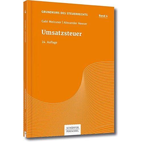Gabi Meissner - Grundkurs des Steuerrechts Bd 4, Meissner/Neeser, Umsatzsteuer - Preis vom 20.10.2020 04:55:35 h