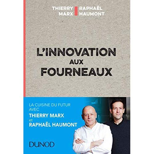 - L'innovation aux fourneaux - Carnet de bord de l'innovation: Carnet de bord de l'innovation (Hors Collection) - Preis vom 25.02.2021 06:08:03 h