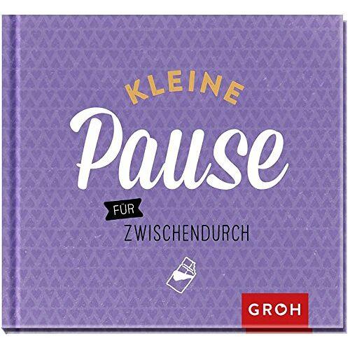 Joachim Groh - Kleine Pause für zwischendurch - Preis vom 04.12.2019 05:54:03 h