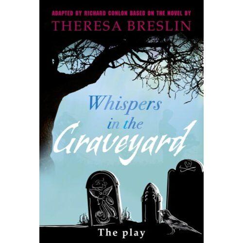 Richard Conlon - Whispers in the Graveyard Heinemann Plays (Heinemann Plays for 11-14) - Preis vom 15.04.2021 04:51:42 h