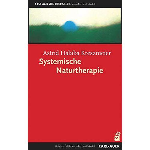 Astrid Habiba Kreszmeier - Systemische Naturtherapie - Preis vom 24.02.2021 06:00:20 h