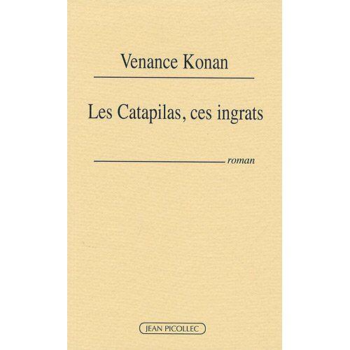 Venance Konan - Les Catapilas, ces ingrats - Preis vom 23.02.2021 06:05:19 h