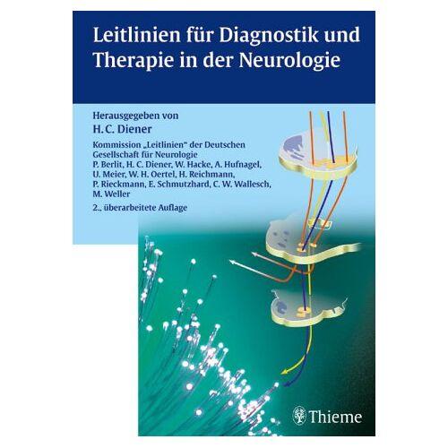 Diener, Hans Chr. - Leitlinien für Diagnostik und Therapie in der Neurologie - Preis vom 27.02.2021 06:04:24 h