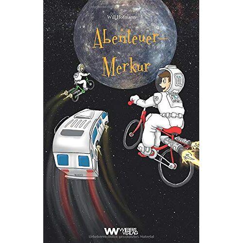 Will Hofmann - Abenteuer-Merkur (Wiebers Abenteuersterne) - Preis vom 13.04.2021 04:49:48 h