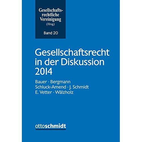 Gesellschaftsrechtliche Gesellschaftsrechtliche Vereinigung - Gesellschaftsrecht in der Diskussion 2014 - Preis vom 12.05.2021 04:50:50 h