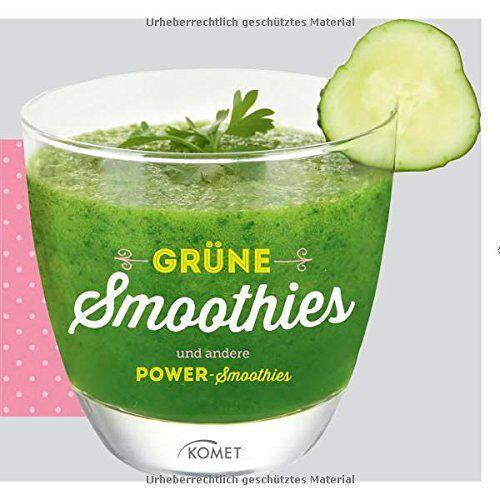 - Grüne Smoothies und andere Power-Smoothies - Preis vom 23.06.2019 04:43:22 h