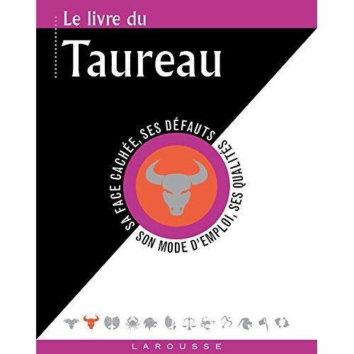 Gary Goldschneider - Le livre du Taureau : 21 avril-21 mai - Preis vom 03.05.2021 04:57:00 h