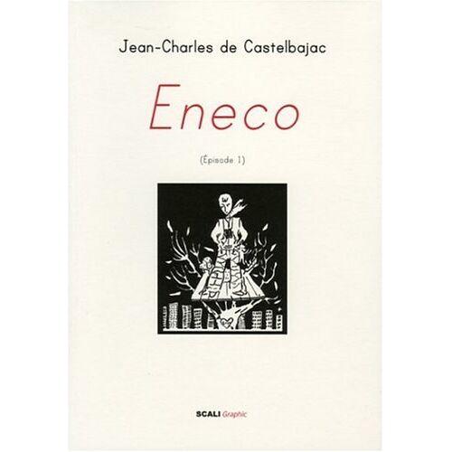 Castelbajac, Jean-Charles de - Eneco, Tome 1 : - Preis vom 22.02.2021 05:57:04 h