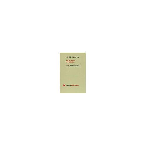Noll, Alfred J. - Die Verfassung der Republik: Zentrale Fragen der Verfassung und des Verfassungslebens - 75 Jahre Bundesverfassung (Texte Zur Rechtspolitik) - Preis vom 15.04.2021 04:51:42 h