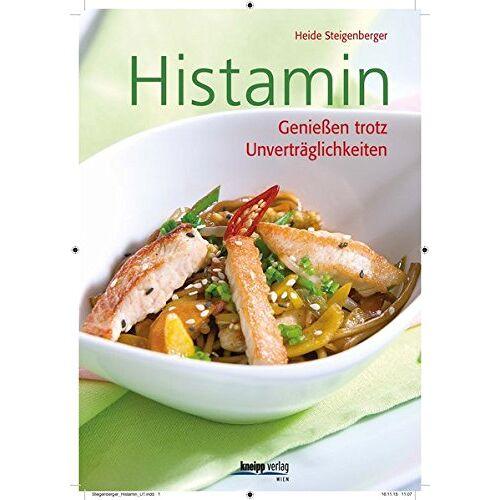 Heide Steigenberger - Histamin: Genießen trotz Unverträglichkeiten - Preis vom 14.05.2021 04:51:20 h