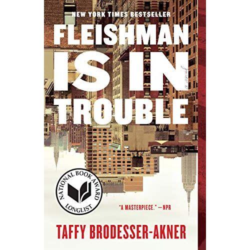 Taffy Brodesser-Akner - Fleishman Is in Trouble: A Novel - Preis vom 21.04.2021 04:48:01 h
