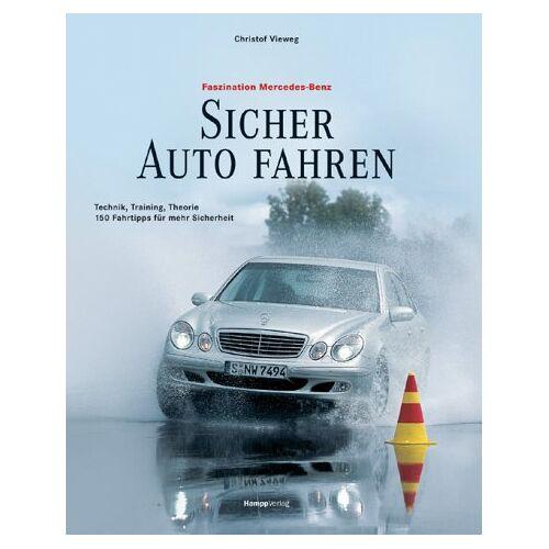 Christof Vieweg - Sicher Auto fahren. Technik, Training, Theorie. 200 Tipps für mehr Fahrsicherheit - Preis vom 07.09.2020 04:53:03 h