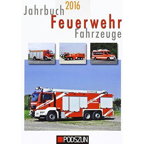 - Jahrbuch Feuerwehrfahrzeuge 2016 - Preis vom 11.11.2019 06:01:23 h