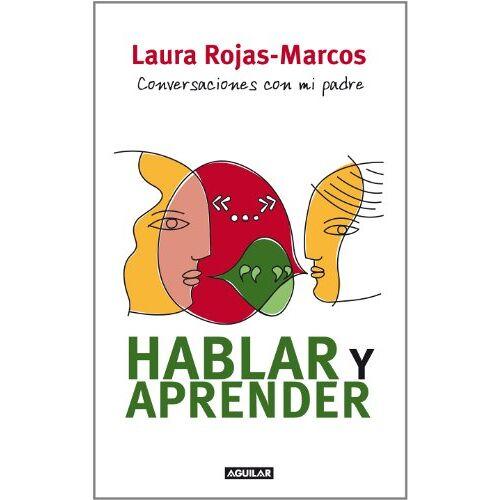 Laura Rojas-Marcos - Hablar y aprender - Preis vom 27.02.2021 06:04:24 h