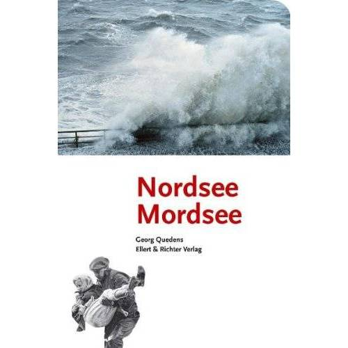 Georg Quedens - Nordsee, Mordsee - Preis vom 09.04.2021 04:50:04 h