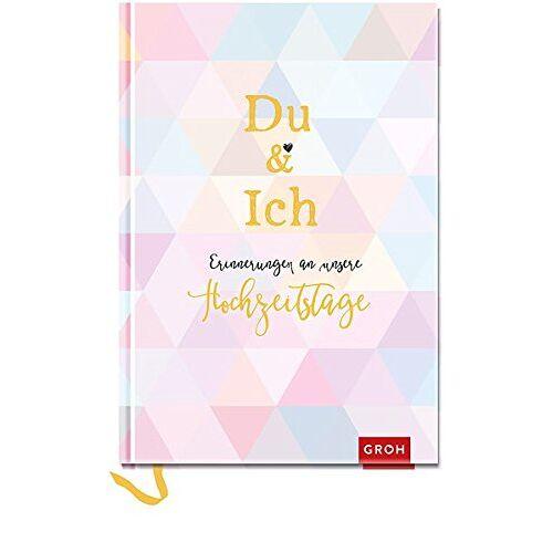 Groh Kreativteam - Du & ich - Erinnerungen an unsere Hochzeitstage: Ein Erinnerungsbuch für uns zwei (GROH Erinnerungsalbum) - Preis vom 31.03.2020 04:56:10 h