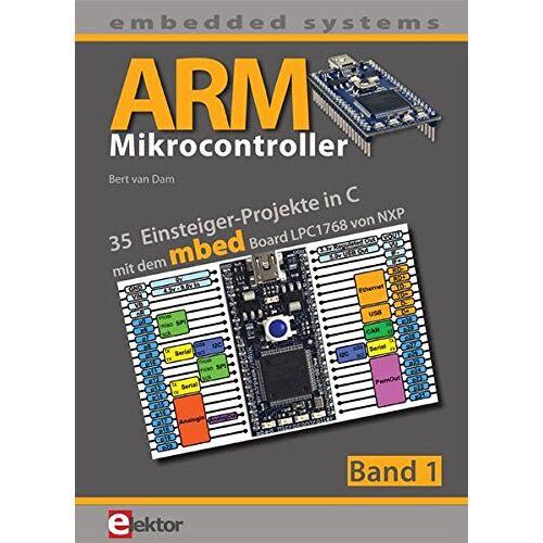 Bert van Dam - ARM-Mikrocontroller 1: 35 Einsteiger-Projekte in C - Preis vom 25.02.2021 06:08:03 h