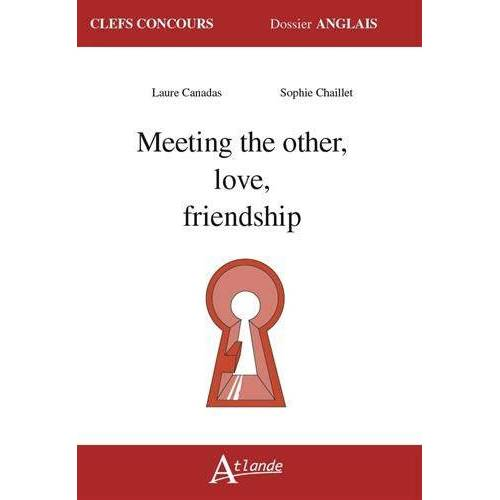 - Meeting the other, love, friendship - Preis vom 31.03.2020 04:56:10 h