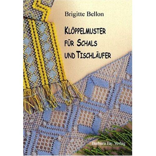 Brigitte Bellon - Klöppelmuster für Schals & Tischläufer - Preis vom 25.02.2021 06:08:03 h