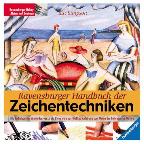 Ian Simpson - Ravensburger Handbuch der Zeichentechniken - Preis vom 21.01.2021 06:07:38 h