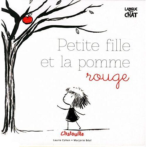 Laurie Cohen - Petite fille et la pomme rouge - Preis vom 15.05.2021 04:43:31 h