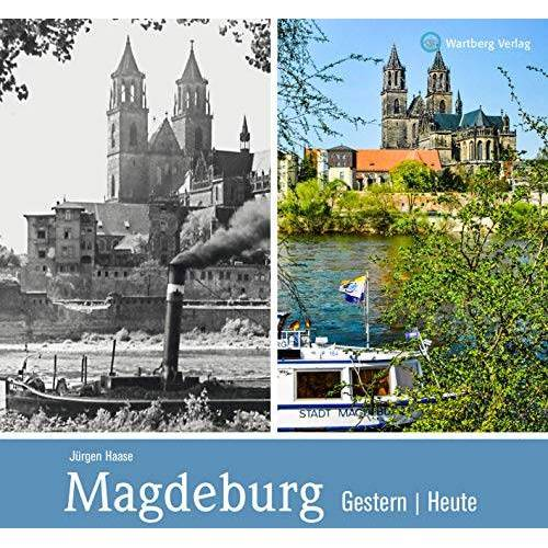 Jürgen Haase - Magdeburg - gestern und heute - Preis vom 13.04.2021 04:49:48 h