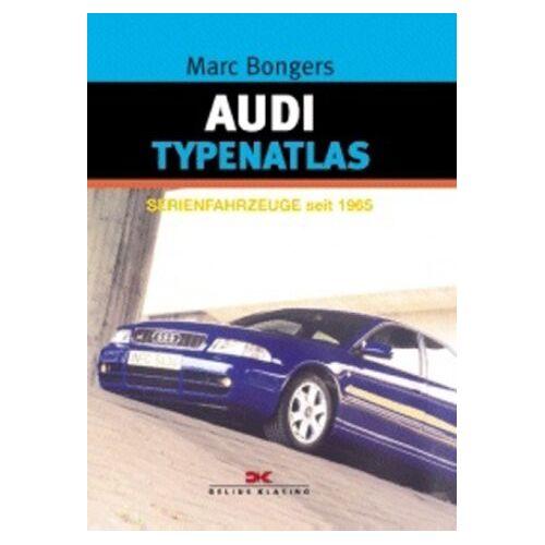 Marc Bongers - Audi Typenatlas - Preis vom 25.02.2021 06:08:03 h