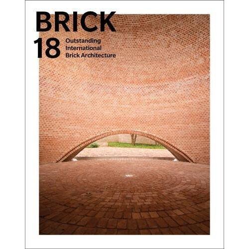 Wienerberger AG - Brick 18: Outstanding International Brick Architecture - Preis vom 21.10.2020 04:49:09 h