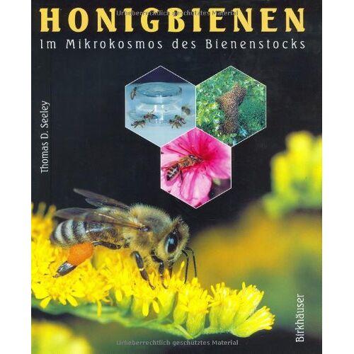 Seeley, Thomas D. - HONIGBIENEN - Im Mikrokosmos des Bienenstocks - Preis vom 15.04.2021 04:51:42 h