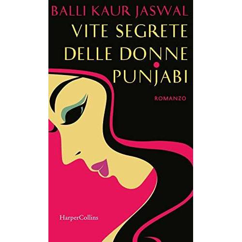Jaswal, Balli Kaur - Vite segrete delle donne punjabi - Preis vom 27.02.2021 06:04:24 h