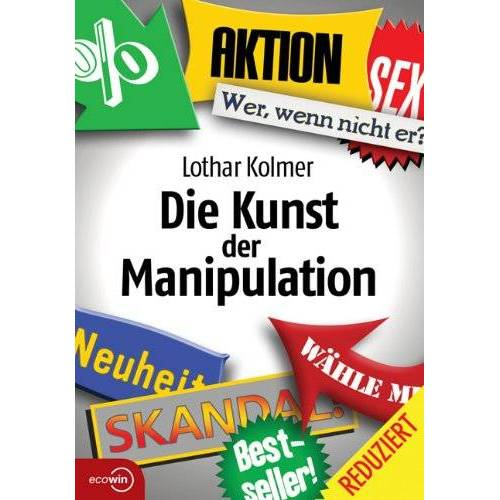 Lothar Kolmer - Die Kunst der Manipulation - Preis vom 20.10.2020 04:55:35 h