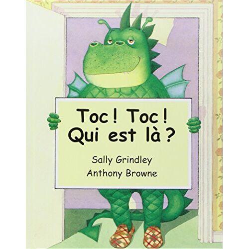 Sally Grindley - Toc ! Toc ! Qui est là ? - Preis vom 13.04.2021 04:49:48 h
