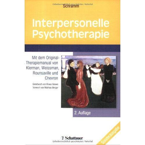 Elisabeth Schramm - Interpersonelle Psychotherapie - Preis vom 11.05.2021 04:49:30 h