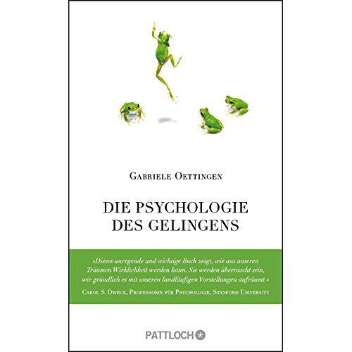 Gabriele Oettingen - Die Psychologie des Gelingens - Preis vom 24.02.2021 06:00:20 h