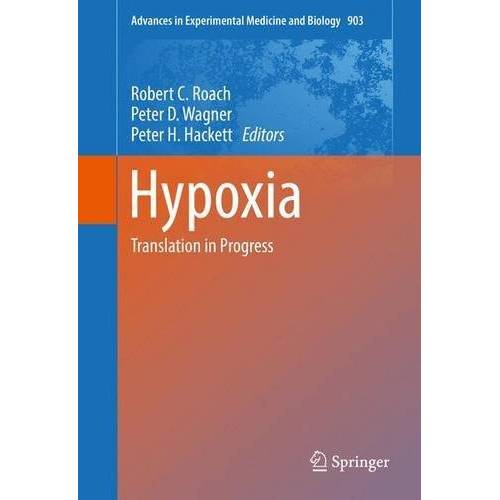 Roach, Robert C. - Hypoxia: Translation in Progress (Advances in Experimental Medicine and Biology) - Preis vom 13.05.2021 04:51:36 h