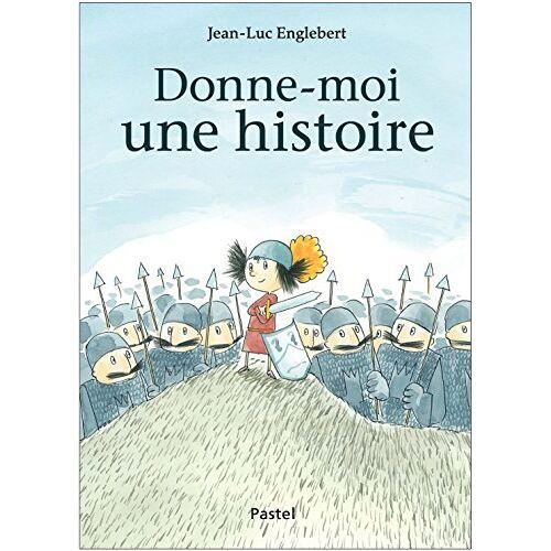 Jean-Luc Englebert - Donne-moi une histoire - Preis vom 10.05.2021 04:48:42 h