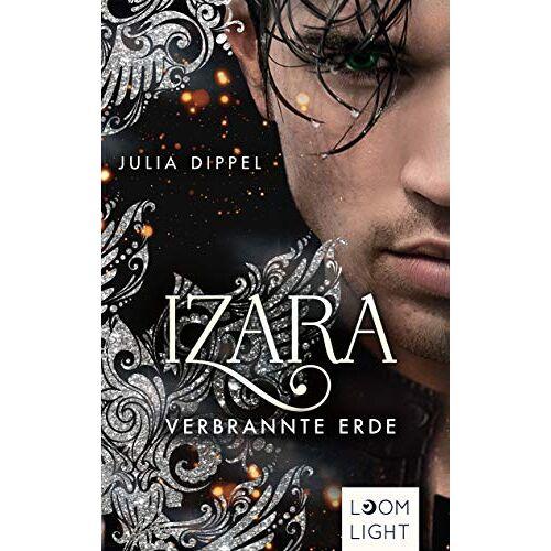 Julia Dippel - Verbrannte Erde (4) (Izara, Band 4) - Preis vom 25.02.2021 06:08:03 h