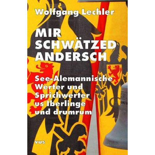 Wolfgang Lechler - Lechler, W: Mir schwätzed andersch - Preis vom 13.04.2021 04:49:48 h